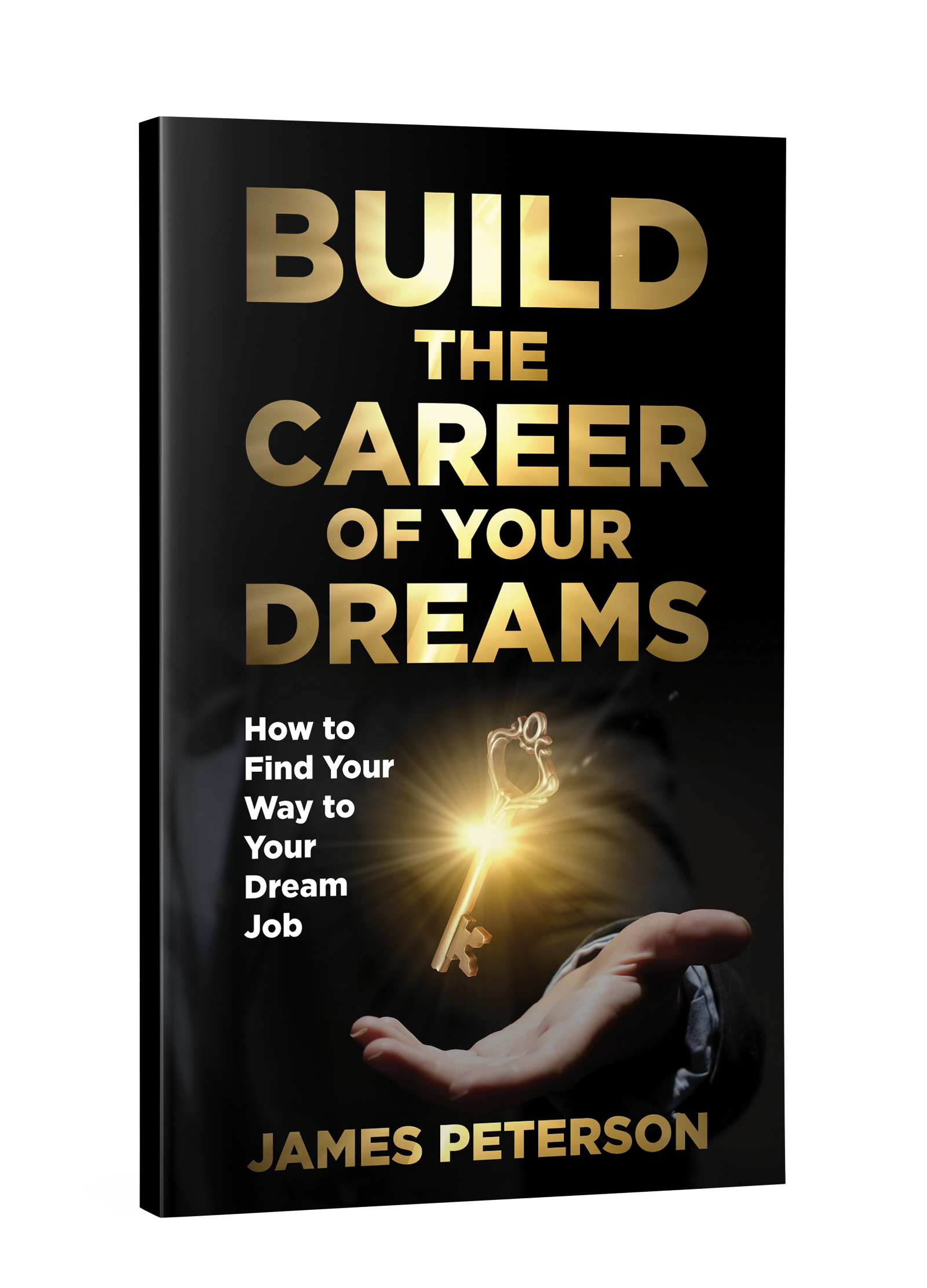 Build The Career of Your Dreams (Paperback)
